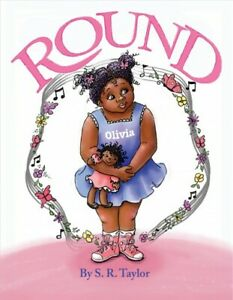 Round by S.R. Taylor