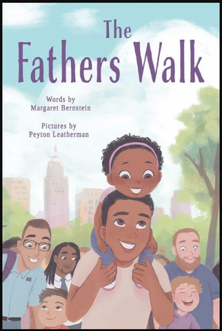 The Fathers Walk by Margaret Bernstein