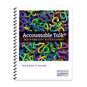 Accountable Talk® Mathematics Discussions Toolkit