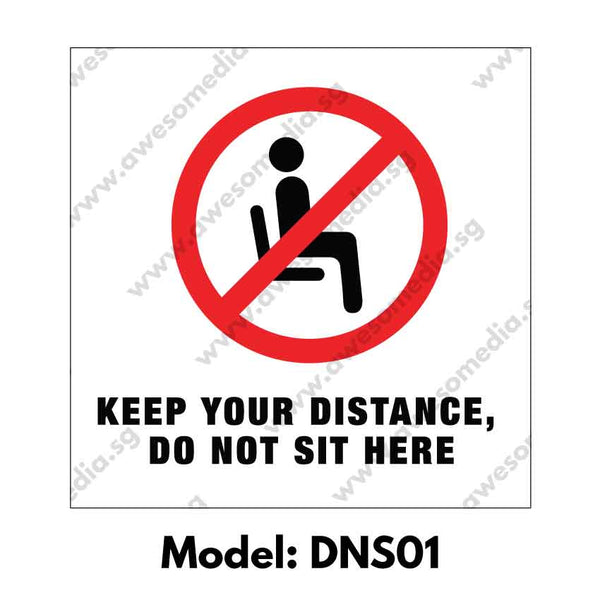 DNS01 - Social Distancing Do Not Sit Here Warning Sign [SG Ready Stock] - Awesomedia Pte Ltd