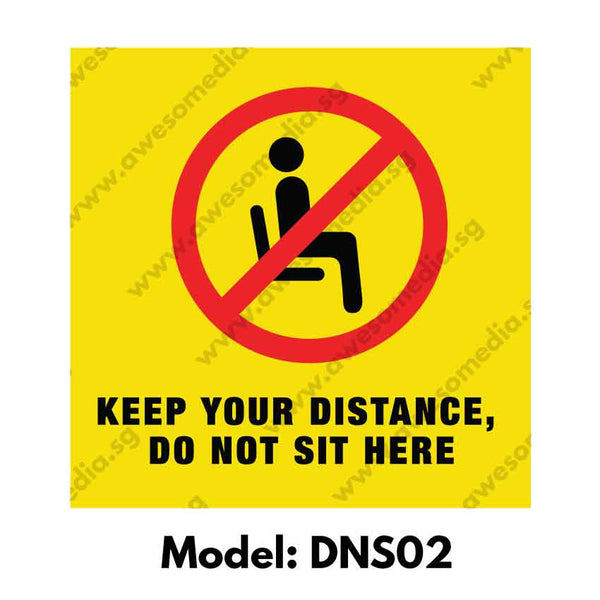 DNS02 - Social Distancing Do Not Sit Here Warning Sign [SG Ready Stock] - Awesomedia Pte Ltd
