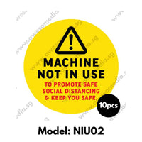 NIU02 - Machine Not In Use Sticker - Awesomedia Pte Ltd