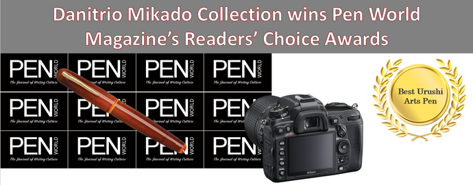 Danitrio Mikado Collection wins Pen World Magazine's Readers' Choice Awards