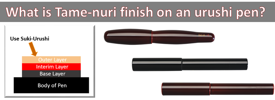 What is Tame-nuri on an urushi pen?