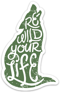 Rewild Your Life Sticker