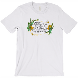 Wisdom Honey T-shirts