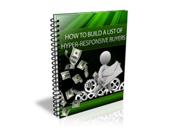 eBook – How to Build a List of Hyper-Responsive Buyers