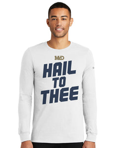 MCD WHITE HAIL TO THEE LONG SLEEVE TSHIRT