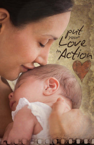 Put Your Love In Action