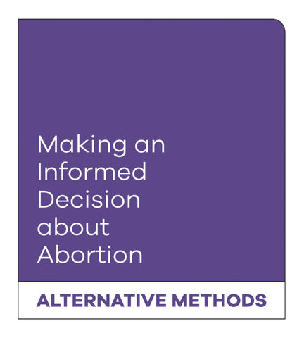 Making an Informed Decision about Abortion: Alternative Methods (English)