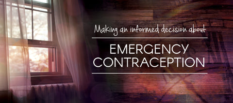 Making an Informed Decision about Emergency Contraception