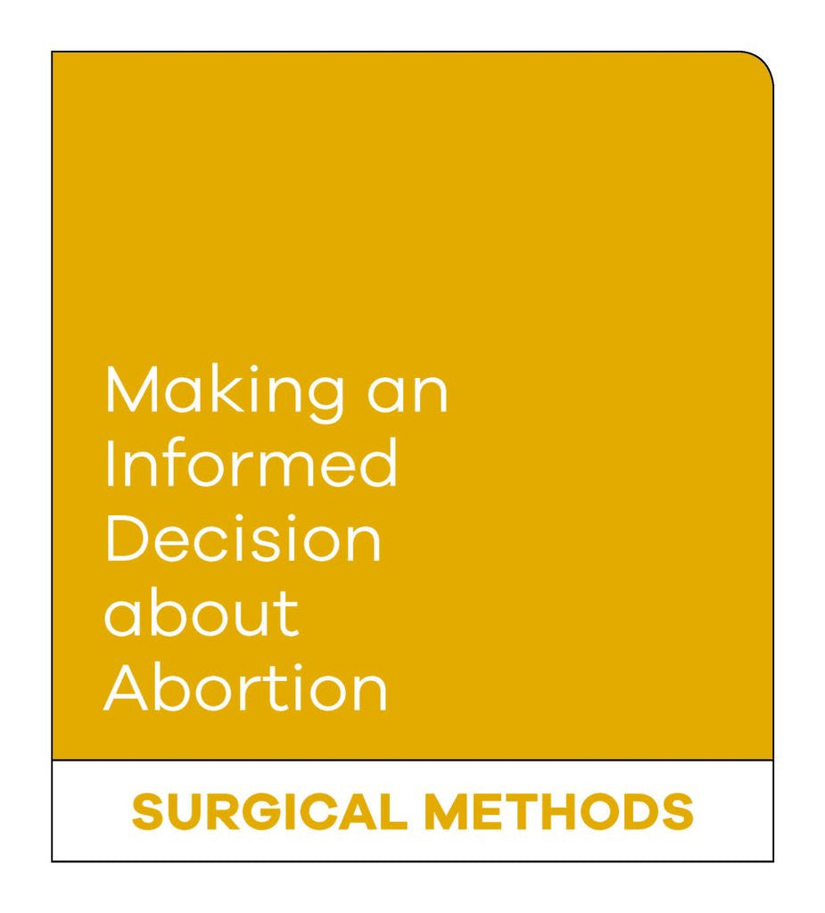 Making an Informed Decision about Abortion: Surgical Methods (English)