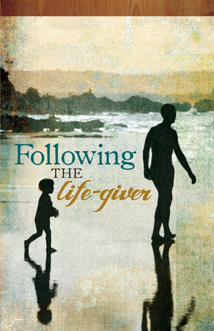 Following the Life-Giver
