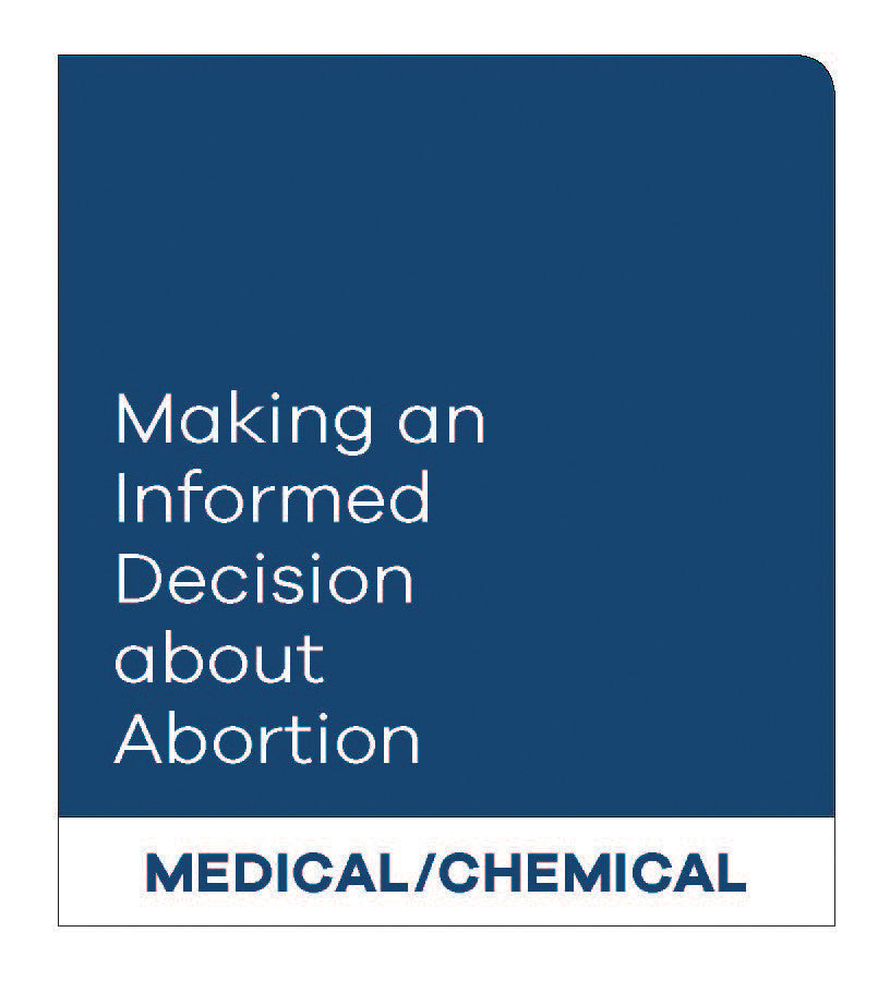 Making an Informed Decision about Abortion: Medical/Chemical (English)