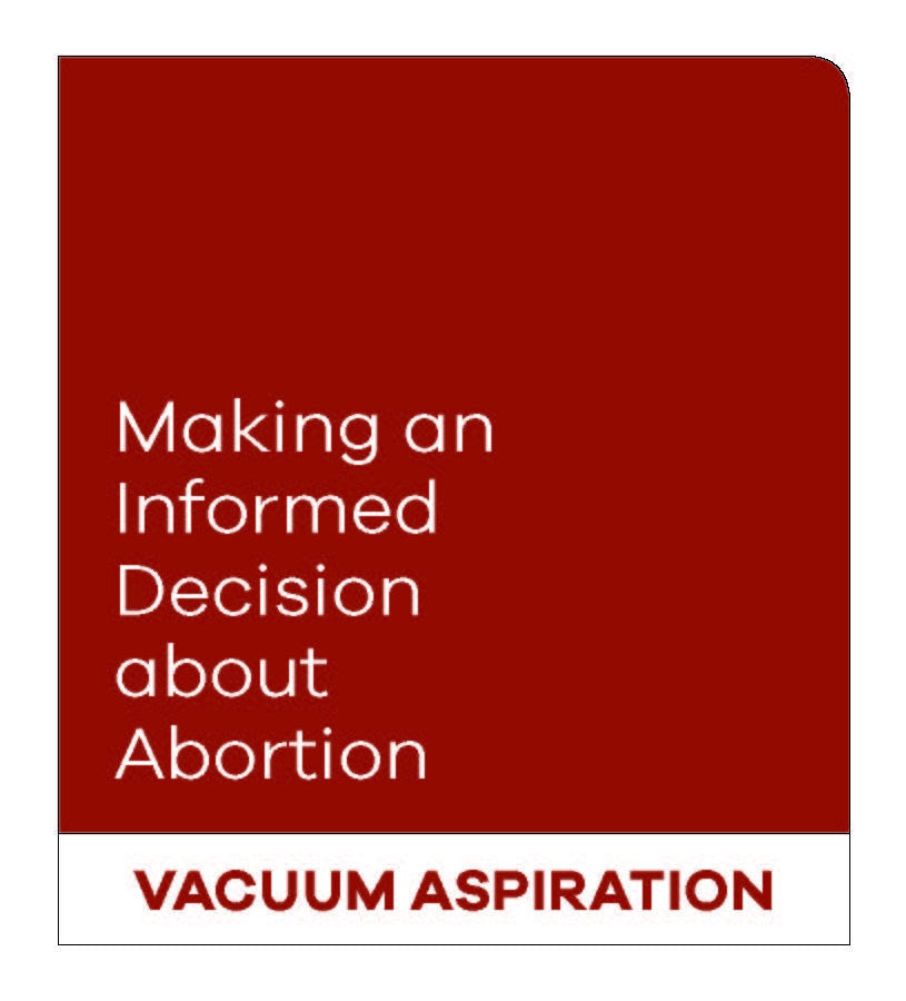 Making an Informed Decision about Abortion: Vacuum Aspiration (English)