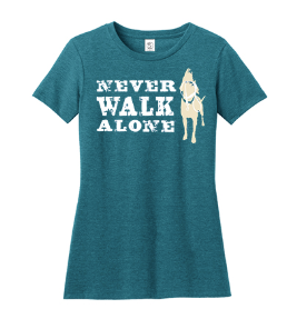 Never Walk Alone (Women Fitted)