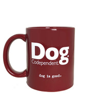 Load image into Gallery viewer, MUG: DOG CODEPENDENT