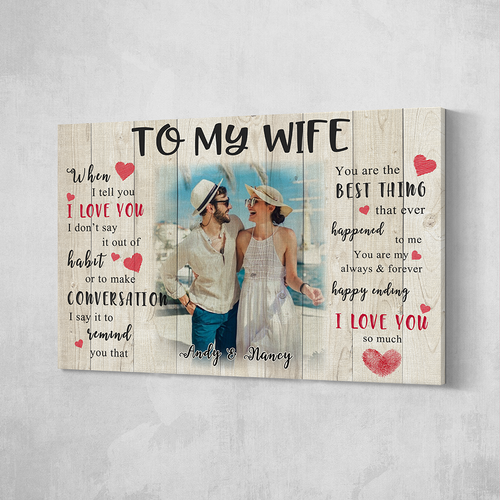 Custom Couple Photo Painting Canvas Wall Decor With Text Valentine's Day Gift - To My Wife