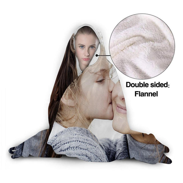 Custom Soft Hooded Blanket Adult Men Women, Mother And Daughter, Wrap with Soft Flannel Blanket