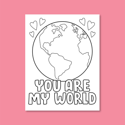 LOVE - You Are My World!