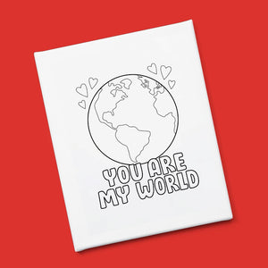 """You Are My World"" Canvas & Paint Kit"
