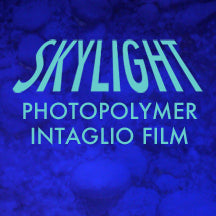 2. SKYLIGHT Photopolymer Intaglio Film