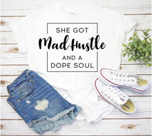 Load image into Gallery viewer, She Got Mad Hustle tee