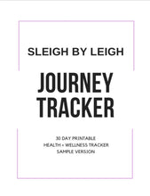 Load image into Gallery viewer, Sleigh By Leigh Journey Tracker (Sample)