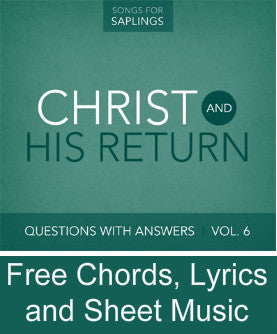 Questions with Answers Vol. 6: Christ and His Return - Free Resources