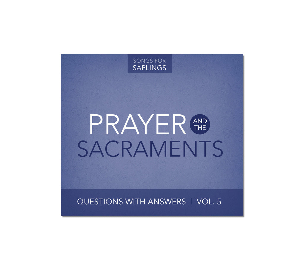 Questions with Answers Vol. 5: Prayer and the Sacraments (CD Format)