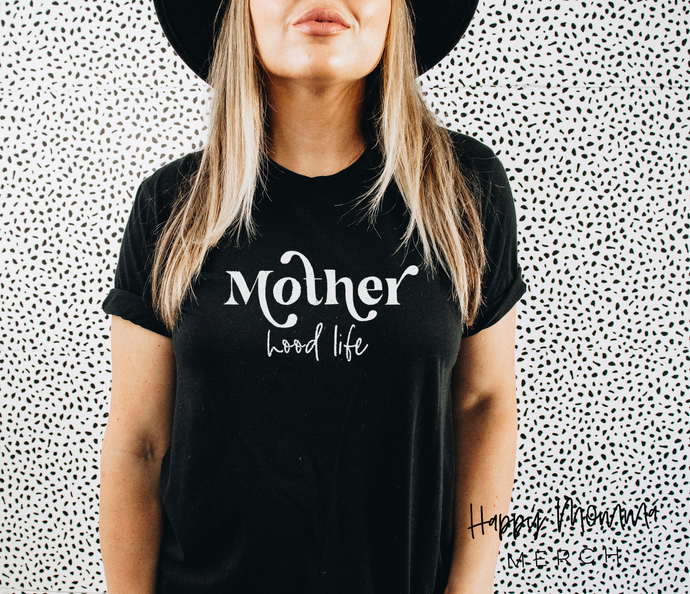 Mother hood life / unisex t-shirt - Happy momma merch