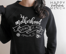 Load image into Gallery viewer, Motherhood doing it all / Raglan Sweatshirt - Happy momma merch