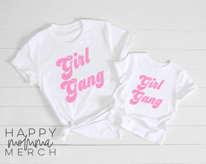 Girl Gang / Adult + Toddler or Infant - Happy momma merch