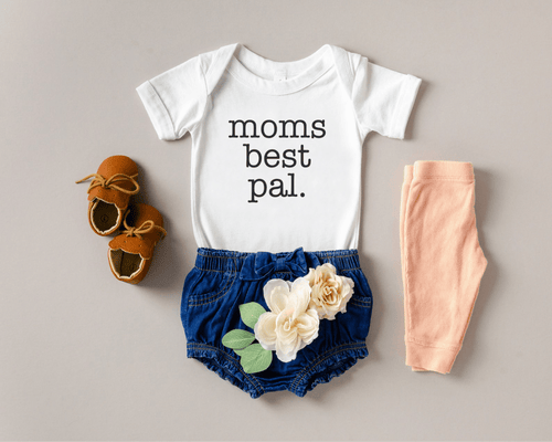 Moms best pal / Infant bodysuit or shirt - Happy momma merch