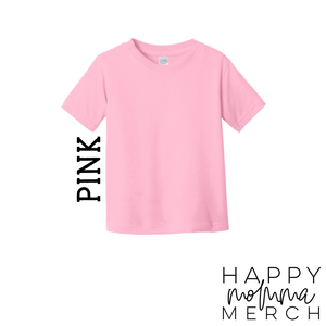 Mini / Infant or Toddler Tee - Happy momma merch