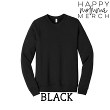 Load image into Gallery viewer, Raglan Sweatshirt/ Choose your design / unisex - Happy momma merch