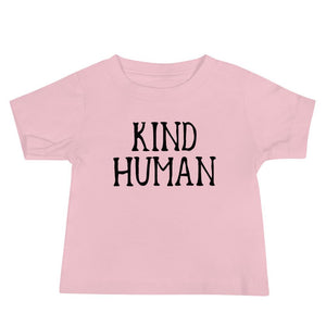 Kind Human Infant Tee - Happy momma merch