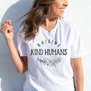 Raising kind humans / T-Shirt - Happy momma merch