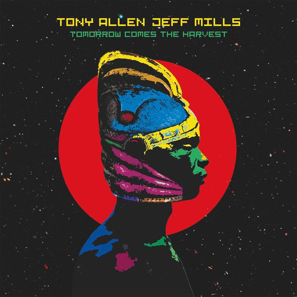 Tony Allen & Jeff Mills - Tomorrow Comes The Harvest - Vinyle