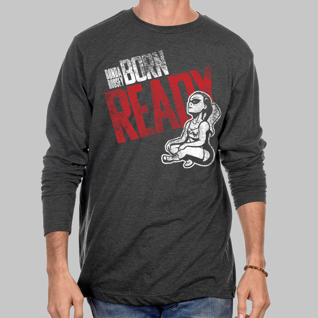 """Born Ready"" Long Sleeve T-Shirt"
