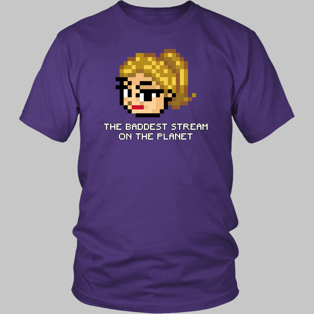 Baddest Stream on the Planet T-Shirt
