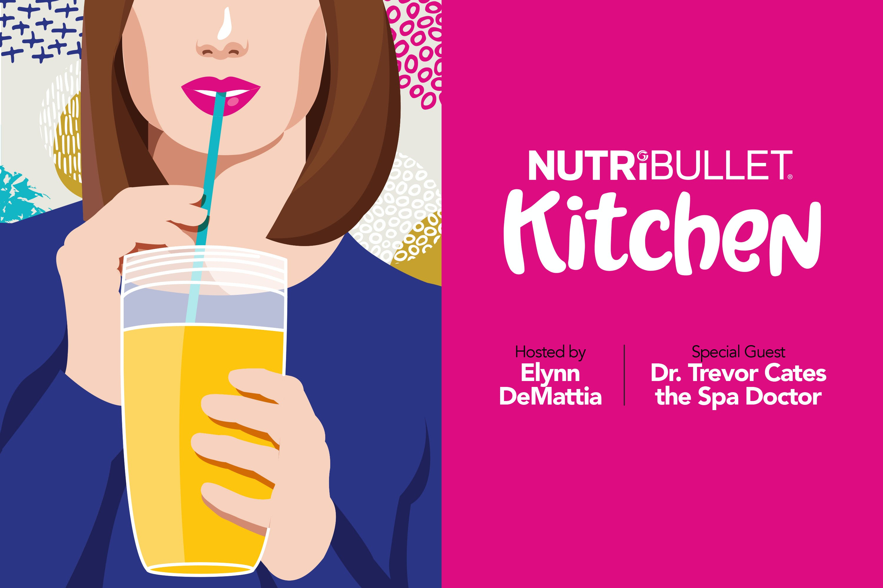 NutriBullet Kitchen Podcast Episode 3 Interview with Dr. Trevor Cates