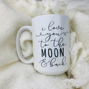 Little Lily Shop I Love You To The Moon and Back 15oz Mug