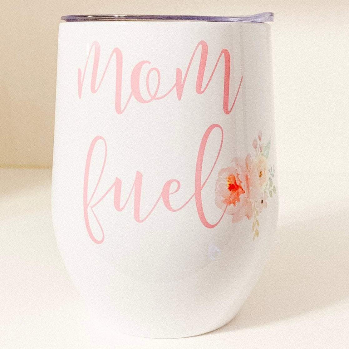 Little Lily Shop Mom Fuel Wine Tumbler