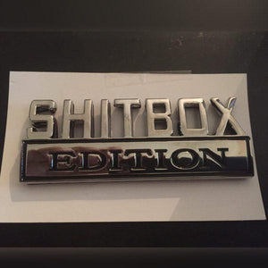 """ShitBox Edition"" Car Badge"