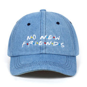 No New Friends Dad Hats