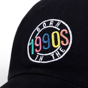 Born In The 90's Dad Hat