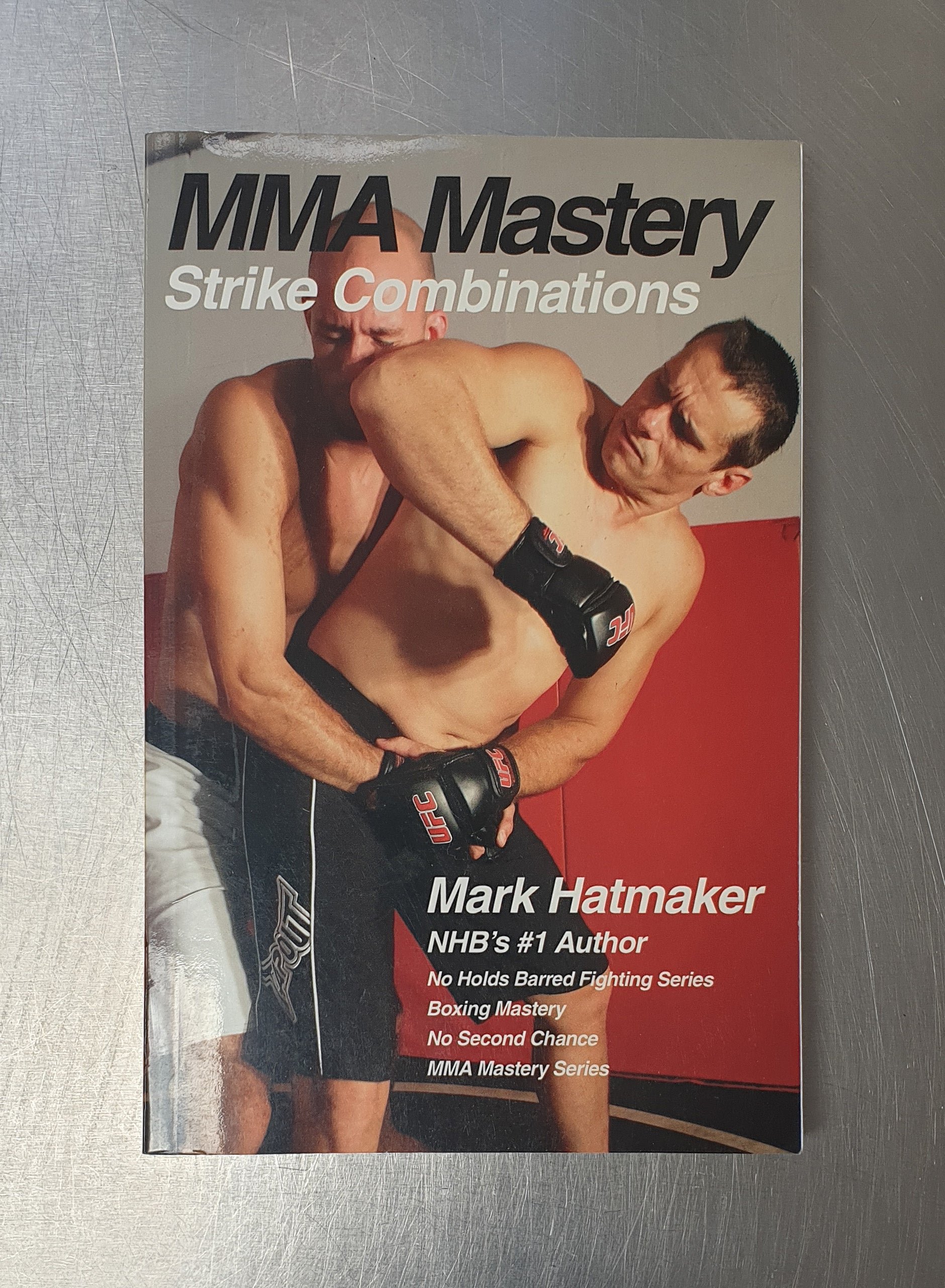 MMA MASTERY STRIKE COMBINATIONS by Mark Hatmaker - Hakutora