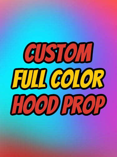 FULL COLOR Custom Hood Prop (Free Shipping) - Forged Concepts Custom Car Badges