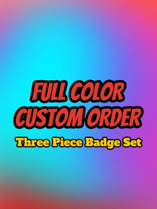 Custom FULL COLOR Badges (ANY DESIGN) - Forged Concepts